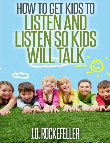 how-to-get-kids-to-listen-listen-so-kids-will-talk