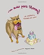 Un Bebe para Stormy?: Un cachorro humano en…