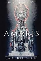 The Halo of Amaris (Halation) (Volume 1) by…