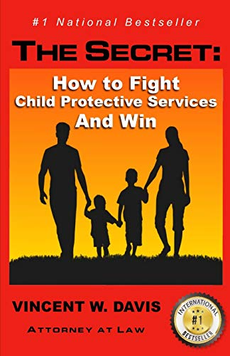the-secret-how-to-fight-child-protective-services-and-win