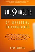 The 9 Habits of Successful Entrepreneurs:…