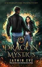 Dragon Mystics: Supernatural Prison #2 by…