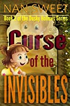 The Curse of the Invisibles (Dusky Hollows)…