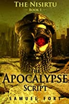 The Apocalypse Script: Book 1 of The Nisirtu…