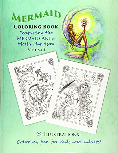 mermaid-coloring-book-featuring-the-mermaid-art-of-molly-harrison-25-illustrations-to-color-for-both-kids-and-adults-mermaid-coloring-books-by-molly-harrison-volume-1
