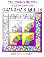 Grandma's Quilts: Coloring Books for…