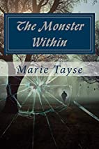 The Monster Within by Marie Tayse