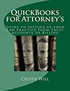 QuickBooks for Attorney's: Guide to…