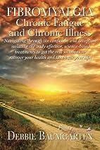 Fibromyalgia, Chronic Fatigue and Chronic…