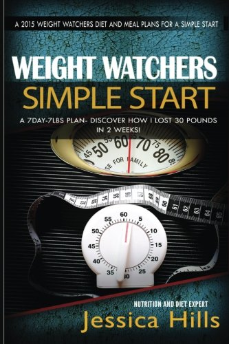 weight-watchers-7day-7lbs-plan-discover-how-i-lost-30-pounds-in-2-weeks-plus-7-day-meal-plan-to-jumpstart-your-weight-loss-weight-watchers-motivational-plan-volume-1