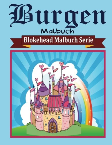burgen-malbuch-blokehead-malbuch-serie-german-edition