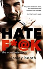 Hate F*@k: The Complete Story (The Horus…