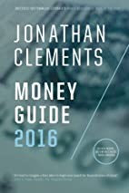Jonathan Clements Money Guide 2016 by…