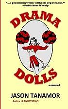 Drama Dolls: A Novel: [Dark, Suspenseful,…