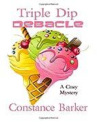 Triple Dip Debacle (Caesars Creek Mystery…