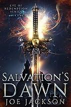 Salvation's Dawn (Eve of Redemption…