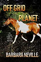 Off Grid Planet Large Print: A humorous…