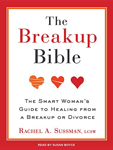 the-breakup-bible-the-smart-womans-guide-to-healing-from-a-breakup-or-divorce