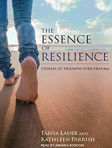 the-essence-of-resilience-stories-of-triumph-over-trauma