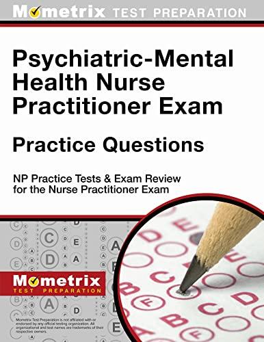psychiatric-mental-health-nurse-practitioner-exam-practice-questions-np-practice-tests-exam-review-for-the-nurse-practitioner-exam