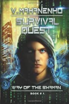 Survival Quest (The Way of the Shaman Book…