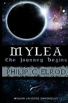 Mylea: The Journey Begins. (The Mylean…