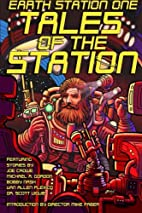 Earth Station One Tales of the Station by…