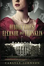 Hidden Lives: Eleanor and Franklin by…