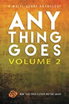Anything Goes, Vol. 2 (Volume 2) by Rae Z…