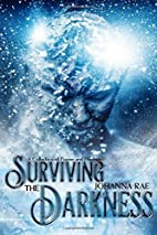 Surviving the Darkness by Johanna Rae