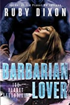 Barbarian Lover (Ice Planet Barbarians, #3)…