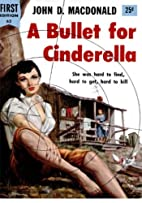 A Bullet For Cinderella: A mystery crime…