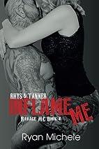 Inflame Me (Ravage MC #4) by Ryan Michele