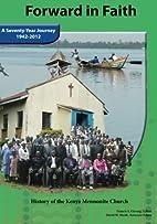 Forward in Faith: History of the Kenya…