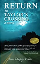Return to Taylor's Crossing by Janie Dempsey…