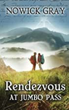Rendezvous at Jumbo Pass: A Twisted Tale of…
