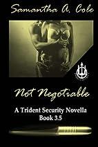 Not Negotiable: A Trident Security Novella…