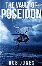 The Vault of Poseidon by Rob Jones