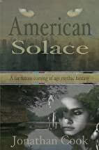 American Solace: An Awakening, a Far Future…
