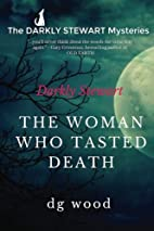 The Darkly Stewart Mysteries: The Woman Who…