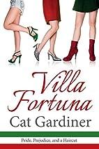 Villa Fortuna - Pride, Prejudice, & a…