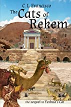 The Cats of Rekem: The Sequel to Yeshua's…