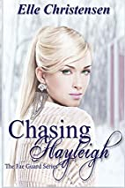 Chasing Hayleigh (The Fae Guard) (Volume 3)…