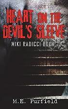 Heart on the Devil's Sleeve (Miki Radicci )…