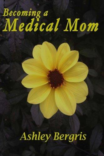 becoming-a-medical-mom