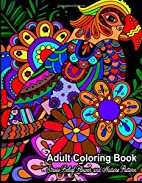 Adult Coloring Book: Stress Relief Flower…