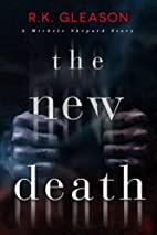 The New Death: A Michele Shepard Story (The…