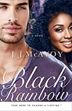 Black Rainbow by J.J. McAvoy