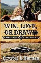 Win, Love, or Draw (Marriage & Mayhem)…