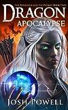Dragon Apocalypse (The Berserker and the…